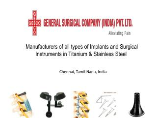 Manufacturer of Titanium Implant and Surgical Instruments