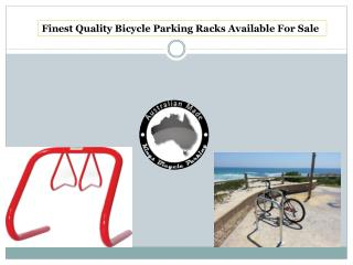 Finest Quality Bicycle Parking Racks Available For Sale