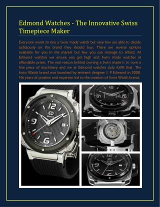Edmond Watches - The Innovative Swiss Timepiece Maker