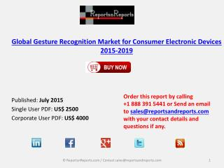 Global Gesture Recognition Market for Consumer Electronic Devices 2015-2019