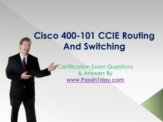 Cisco CCIE Routing and Switching 400-101 Exam Questions