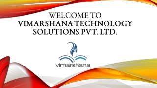 Welcome to vimarshana technology solutions pvt. ltd.