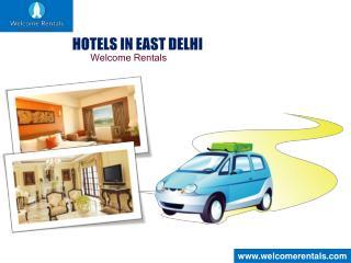 Hotels in East Delhi- Welcome Rentals