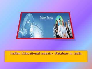 Indian Educational industry Database in India