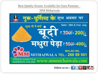 Best Quality Sweets Available for Guru Purnima - MM Mithaiwala