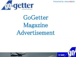Advertise In Go-Getter Easily Through releaseMyAd