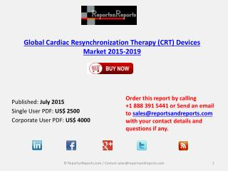 Overview on Global CRT Devices Market and Growth Report 2015-2019