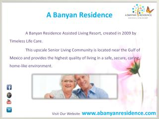 Assisted Living Facilities in Venice, FL | A Banyan Residence