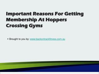 Important Reasons For Getting Membership At Hoppers Crossing Gyms