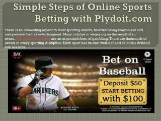 Simple Steps of Online Sports Betting with Plydoit.com