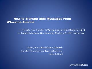How to transfer SMS from iPhone to Andriod