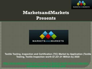 Textile Testing, Inspection and Certification (TIC) Market by Application (Textile Testing, Textile Inspection) worth $7
