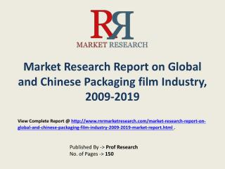 Global Packaging film  industry with a focus on the Chinese Market
