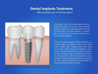 Dental Implants Treatment: Why consider one in the first place?