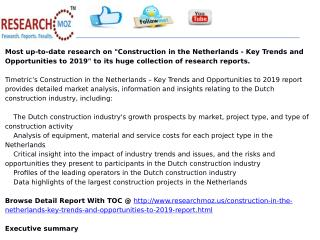 Construction in the Netherlands - Key Trends and Opportunities to 2019