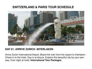 SWITZERLAND & PARIS TOUR SCHEDULE