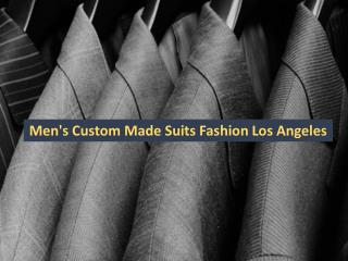 Men's Custom Made Suits Fashion Los Angeles