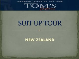 Toms Fashion - Visit to New Zealand on August 16 to 21