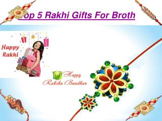 Top 5 Rakhi Gifts For Brother
