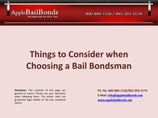 Things to Consider when Choosing a Bail Bondsman