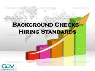 Background Checks—Hiring Standards