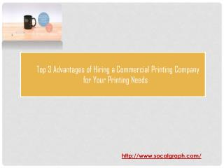 Top 4 Advantages of Hiring a Commercial Printing Company for Your Printing Needs