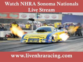 broadcast NHRA Sonoma Nationals 2015 online