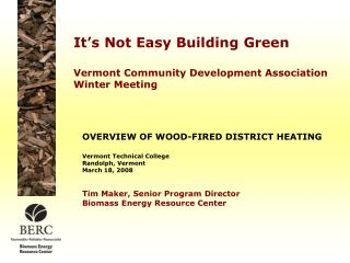 It's Not Easy Building Green Vermont Community Development Association Winter Meeting