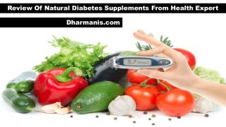 Review Of Natural Diabetes Supplements From Health Expert
