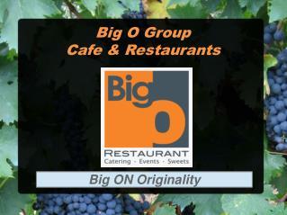 Big O Café & Restaurant