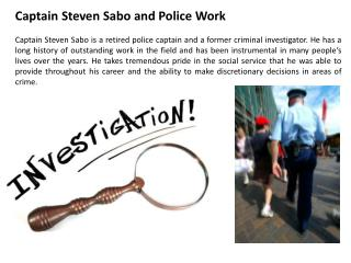 Captain Steven Sabo and Police Work