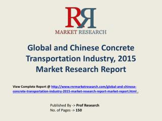 Concrete Transportation Market in China Forecasts for 2015-2020