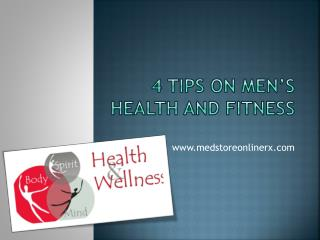4 Tips on Men�s Health and Fitness