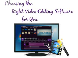 Choosing the right video editing software for you