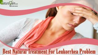 Best Natural Treatment For Leukorrhea Problem That You Should Not Miss