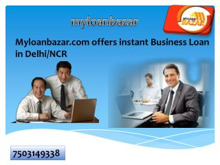Get Immediate Loan against Property in Delhi/NCR with Myloanbazar.com