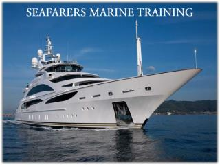 Seafarers marine training