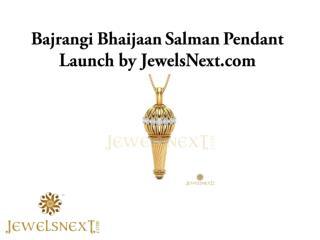 Bajrangi Bhaijaan Salman Pendant Launch by JewelsNext
