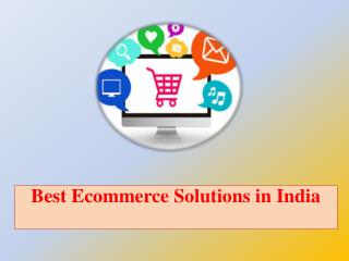 Best Ecommerce Solutions in India