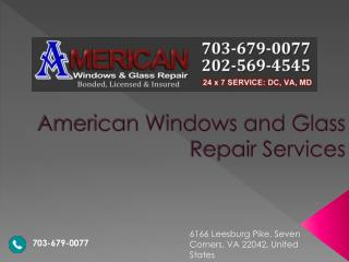American Windows Glass Repair & Services