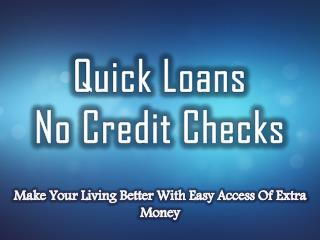 Quick Online Loans: Fight With Your Sudden Financial Issues Of Daily Life