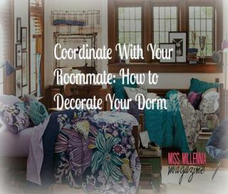 Coordinate With Your Roommate: How to Decorate Your Dorm