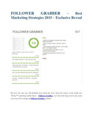 Follower Grabber review & Follower Grabber (Free) $26,700 bonuses