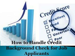 How to Handle Credit Background Check for Job Applicants