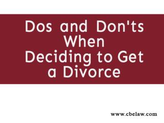 Dos and Don'ts When Deciding to Get a Divorce