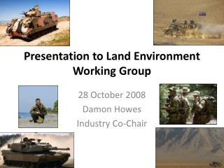 Presentation to Land Environment Working Group