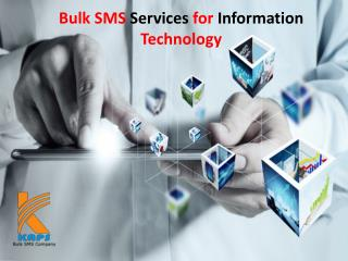 Bulk SMS Services for Information Technology