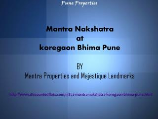 Apartments at Mantra Nakshatra Koregaon Bhima Pune