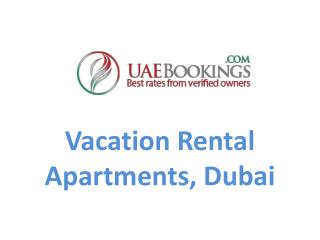 Vacation Rental Apartment in Dubai