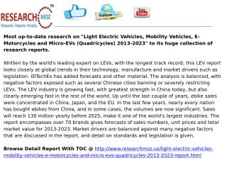 Light Electric Vehicles, Mobility Vehicles, E-Motorcycles and Micro-EVs (Quadricycles) 2013-2023